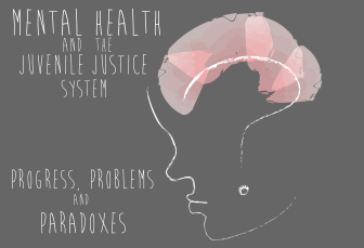 Learn more about mental health and substance abuse at the Juvenile Justice Resource Hub